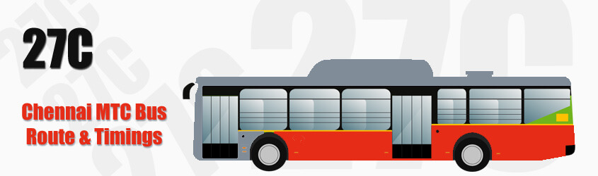 27C Chennai MTC City Bus Route and MTC Bus Route 27C Timings with Bus Stops