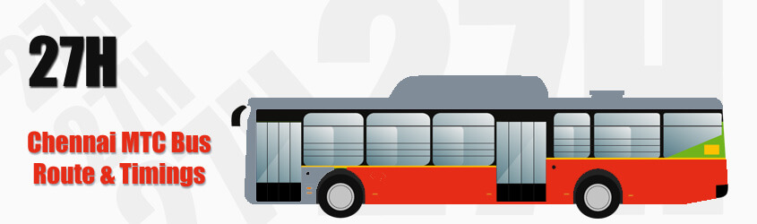 27H Chennai MTC City Bus Route and MTC Bus Route 27H Timings with Bus Stops