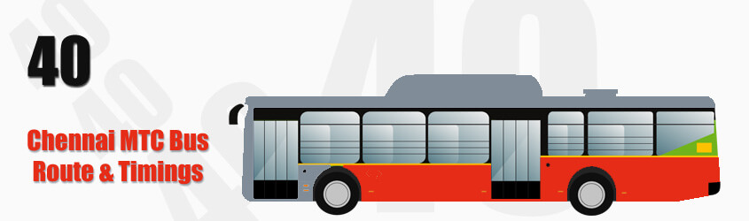 40 Chennai MTC City Bus Route and MTC Bus Route 40 Timings with Bus Stops