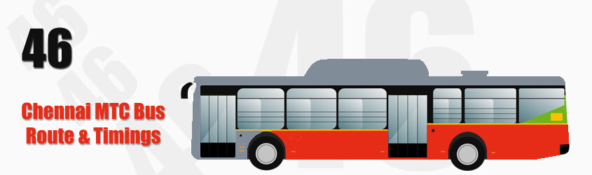 46 Chennai MTC City Bus Route and MTC Bus Route 46 Timings with Bus Stops