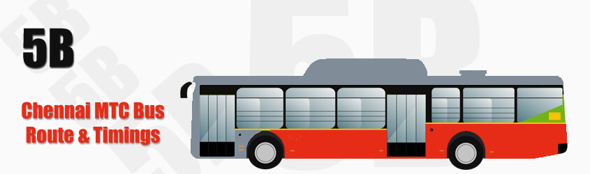 5B Chennai MTC City Bus Route and MTC Bus Route 5B Timings with Bus Stops