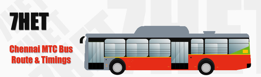 7HET Chennai MTC City Bus Route and MTC Bus Route 7HET Timings with Bus Stops