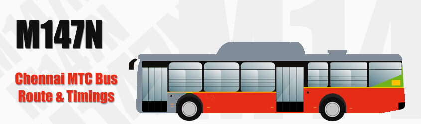 M147N Chennai MTC City Bus Route and MTC Bus Route M147N Timings with Bus Stops