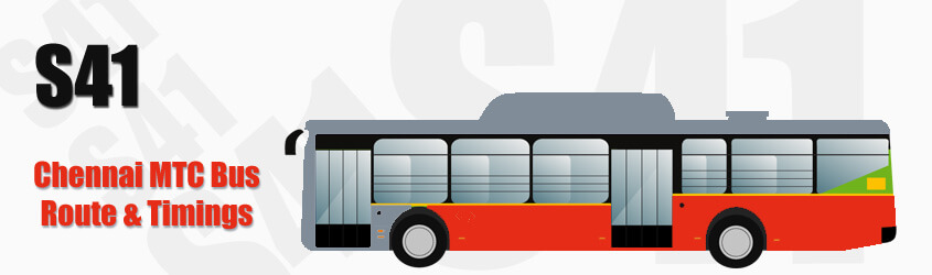 S41 Chennai MTC City Bus Route and MTC Bus Route S41 Timings with Bus Stops